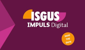 ISGUS IMPULS wird Digital - Save the date!